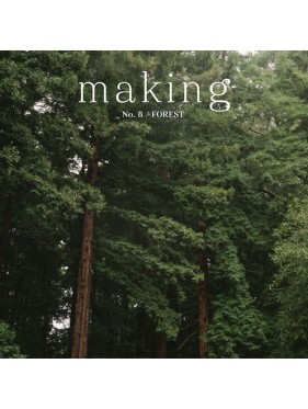 MAKING - Issue 8 - 2020 Forest